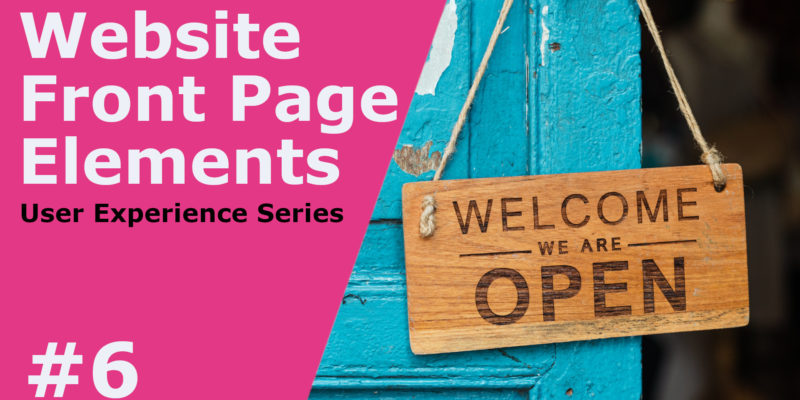 What Elements Should You Have at the Top of Your Website's Front Page?